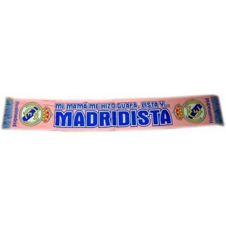 Bufanda rosa mujer del Real Madrid Mi mama me hizo guapa lista y madridista